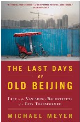 Book cover: Last Days of Old Beijing by Michael Meyer